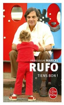 Tiens Bon Von Marcel Rufo