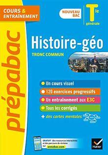 Histoire-Géographie Tle générale (tronc commun) - Prépabac Cours & entraînement: nouveau programme, nouveau bac (2020-2021) (Prépabac (2))