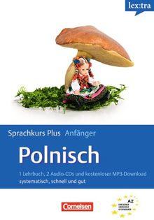 Lextra - Polnisch - Sprachkurs Plus: Anfänger: A1-A2 - Selbstlernbuch mit CDs und kostenlosem MP3-Download: Europäischer Referenzrahmen: A2