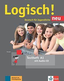 Logisch! neu A1: Deutsch für Jugendliche. Testheft mit Audio-CD