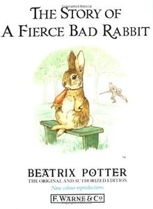 The Story of a Fierce Bad Rabbit (Potter 23 Tales)