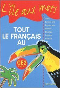 Tout le français au CE2, cycle 3