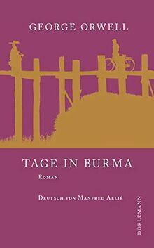 Tage in Burma: Roman