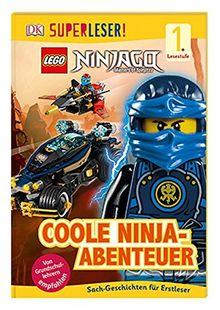 SUPERLESER! LEGO® NINJAGO® Coole Ninja-Abenteuer: 1. Lesestufe Sach-Geschichten für Leseanfänger