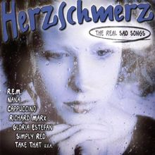 Herzschmerz 1 - The Real Sad Songs