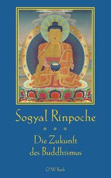 Die Zukunft des Buddhismus