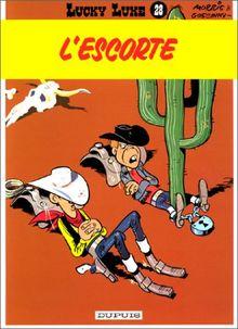 Lucky Luke: Lucky Luke 28/L'Escorte (Tous Publics)
