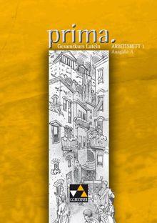 Prima A. Arbeitsheft 2: Gesamtkurs Latein. Zu den Lektionen 26 - 50