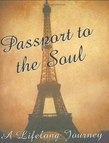 Passport to the Soul [With 24k Gold-Plated Charm]: A Lifelong Journey