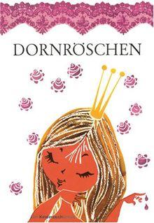 Dornröschen: Ein Märchen der Brüder Grimm