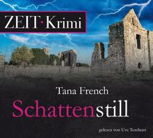 Schattenstill, 6 CDs (ZEIT Hörbuch)