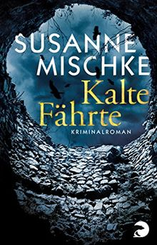 Kalte Fährte: Kriminalroman