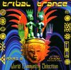 Tribal Trance Part 2