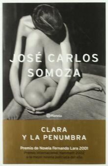 Clara y la penumbra (Autores Españoles e Iberoamericanos)