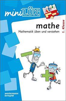 miniLÜK: mathe 1.Klasse: Mathematik üben und verstehen