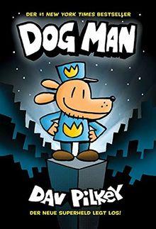 Dog Man 1 - Die Abenteuer von Dog Man