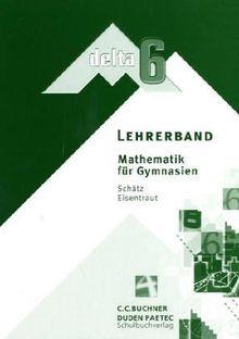 Lehrerband Mathematik für Gymnasien delta 6 Bayern