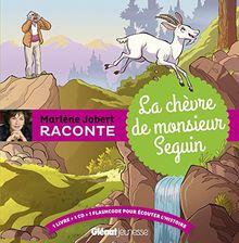 Marlène Jobert raconte : la chèvre de monsieur Seguin (1CD audio)