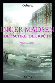 Der Schrei der Kröte: Kriminalroman (Osburg Tivoli)