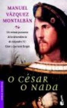 O Cesar o nada. (Booket Logista)