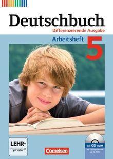 Deutschbuch - Differenzierende Ausgabe: 5. Schuljahr - Arbeitsheft mit Lösungen und Übungs-CD-ROM