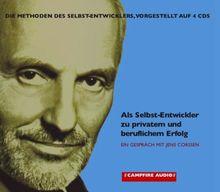 Als Selbst-Entwickler zu privatem und beruflichem Erfolg. 4 CDs