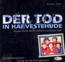 Hamburg-Krimis 03: Der Tod in Harvestehude