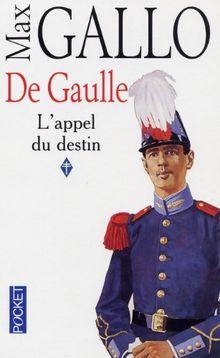 De Gaulle, tome 1 : L'Appel du destin: De Gaulle 1 (Best)