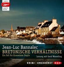 Bretonische Verhältnisse (mp3-Ausgabe): Ein Fall für Kommissar Dupin (Ungekürzte Lesung, 1 mp3-CD)