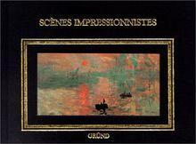 Scènes impressionnistes (Galerie de Poch)