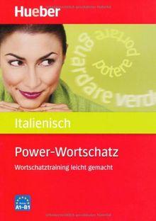 Power-Wortschatz Italienisch: Wortschatztraining leicht gemacht