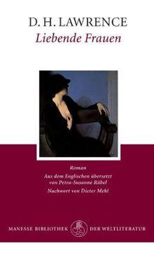 Liebende Frauen: Roman