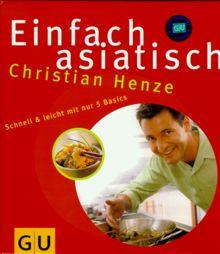 Christian henze kochbuch