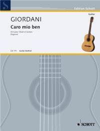 Caro mio ben: hohe Singstimme und Gitarre. (Edition Schott)