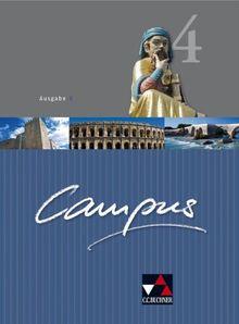 Campus B 4. Lehrbuch: Gesamtkurs für Latein. Für Gesamtschule und Gymnasium Sek I in Bayern