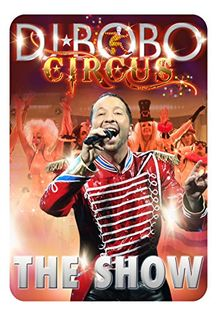 DJ Bobo - Circus/The Show [Blu-ray]