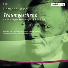 Traumgeschenk. CD: Betrachtungen, Erzählungen und Gedichte