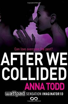 After We Collided (After 2, Band 2)