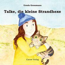Talke, die kleine Strandhexe: Geschichten von der Insel Juist