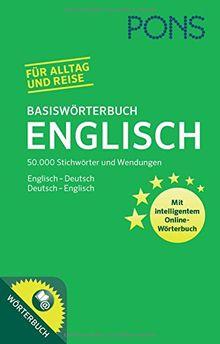PONS Basiswörterbuch Englisch: 50.000 Stichwörter & Wendungen. Mit intelligentem Online-Wörterbuch. Englisch-Deutsch / Deutsch-Englisch