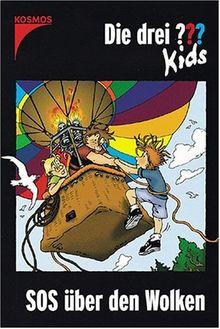 Die drei ??? Kids: Die drei Fragezeichen-Kids, Bd.9, SOS über den Wolken