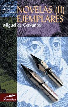 Novelas Ejemplares (II) (Clásicos de la literatura universal, Band 105)