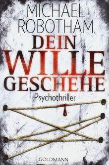 Dein Wille geschehe: Joe O'Loughlins 4. Fall: Psychothriller