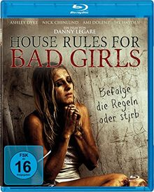 House Rules For Bad Girls - Unrated [Blu-ray]