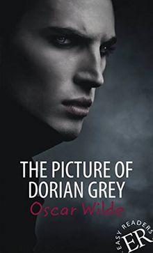 The Picture of Dorian Gray: Englische Lektüre für das 5. Lernjahr. Mit Annotationen und Illustrationen (Easy Readers - Englische Ausgaben)