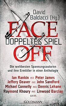 FaceOff - Doppeltes Spiel: Die weltbesten Spannungsautoren und ihre Ermittler in einer Anthologie