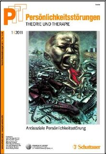 Persönlichkeitsstörungen PTT 1/2011: Antisoziale Persönlichkeitsstörung: Persönlichkeitsstörungen - Theorie und Therapie Bd. 57: BD 57 2011/1