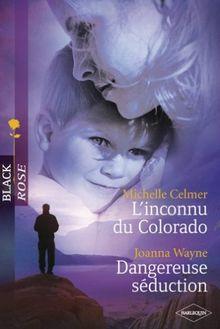 L Inconnu du Colorado+Dangereuse Seduction Black Rose Vd26