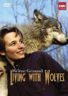 Helene Grimaud - Living with Wolves