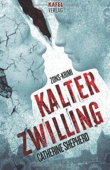 Kalter Zwilling: Zons-Krimi